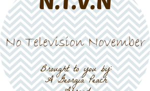 No Television November A Georgia Peach Abroad